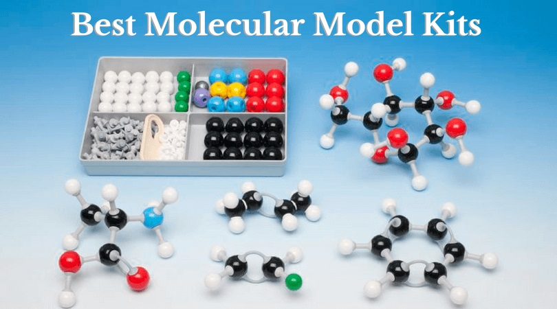 Best Molecular Model Kits