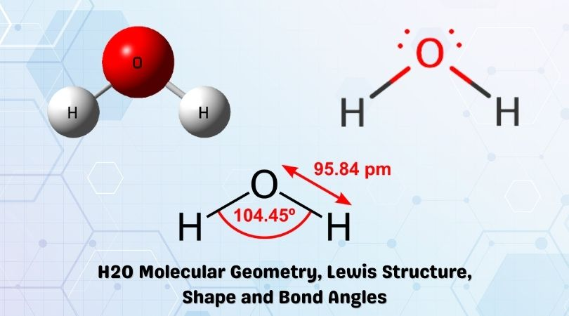 H2O Molecular Geometry Lewis Structure