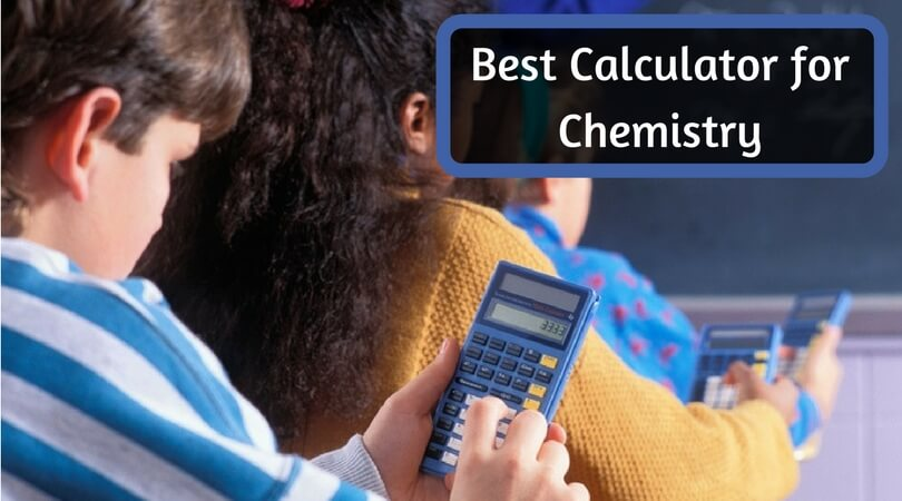 Best Calculator for Chemistry
