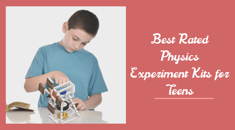 Best Rated Physics Experiment Kits for Teens