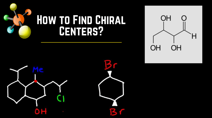 How to Find Chiral Centers_