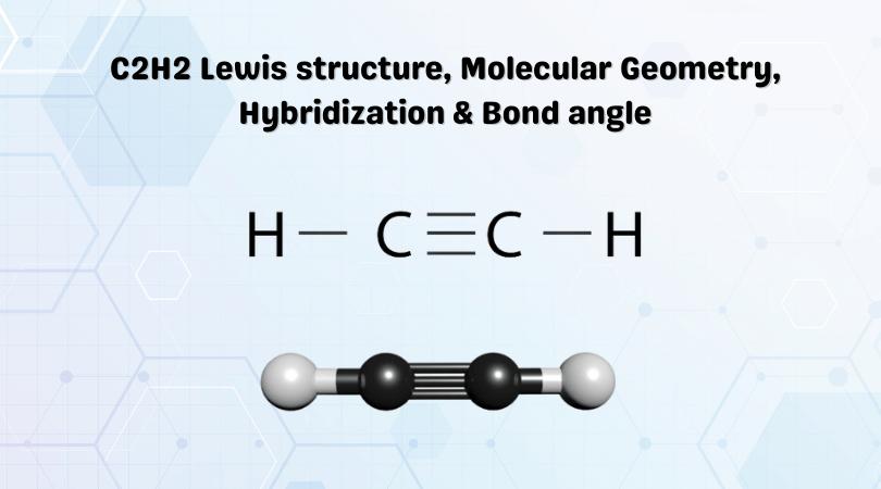 C2H2 Lewis Structure