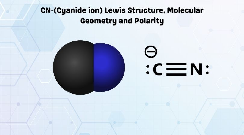 CN-(Cyanide ion) Lewis Structure