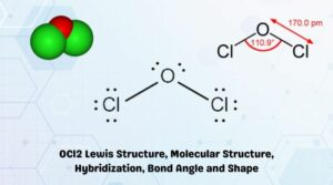OCl2 Lewis Structure, Molecular Structure, Hybridization, Bond Angle and Shape